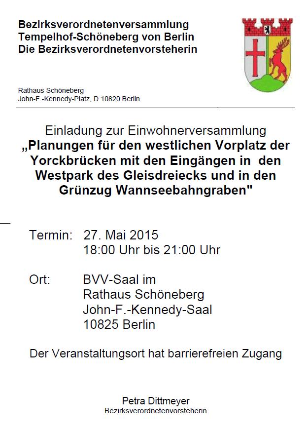 Einladung zur Einwohnerversammlung Westlicher Vorplatz der Yorckbrücken am 27. 05. 15